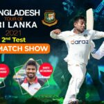 Bangladesh tour of Sri Lanka 2021 - 2nd Test Pre Game Show