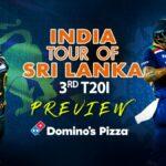India tour of Sri Lanka 2021 – 3rd T20I Preview