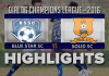 Highlights - Blue Star SC v Solid SC - Champions League 2016