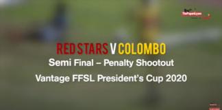 Penalty Shootout – Red Stars v Colombo – Semi Final (Vantage FFSL President's Cup 2020)