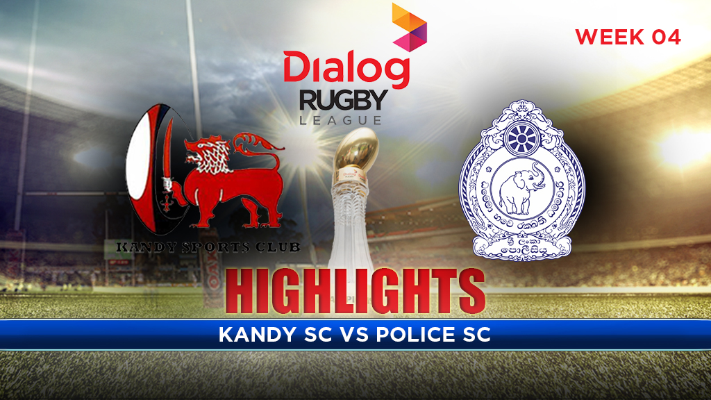 Watch the Match Highlights – Kandy SC v Police SC