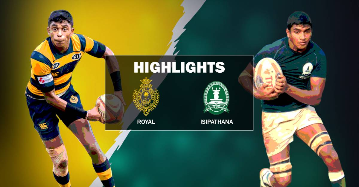 Match Highlights - Royal College v Isipathana College