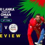 Oman vs SL 2nd T20 Preview