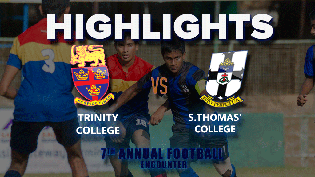 Highlights - S.Thomas' v Trinity - 7th Annual Football Encounter