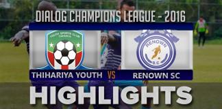 Highlights - Thihariya Youth v Renown SC