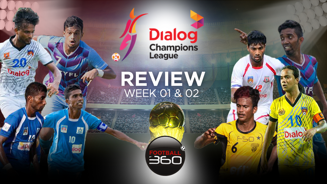 Week 01 & 02 Review - Champions League 2016
